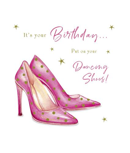 Dancing Shoes Birthday Card