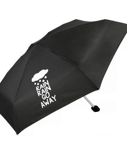 Rain Rain Go Away Slogan Umbrella