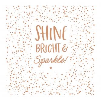 Shine Bright & Sparkle Greetings Card
